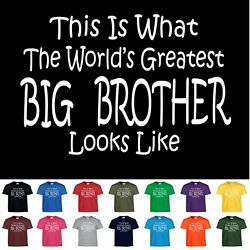 Worlds Greatest BIG BROTHER T Shirt Boys Youth Kids and Adult Tee T Shirt $9.99