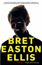 Less Than Zero by Ellis Bret Easton