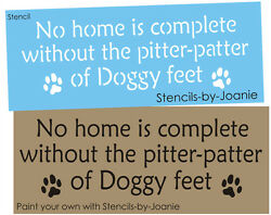 Joanie Pet Stencil Home Paw Track Print Pitter Patter Dog Feet DIY Kennel Signs $13.95