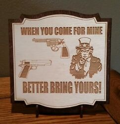 Come For Mine Bring Yours 2 Layer Sign Laser Engraved wstand & cut out to hang