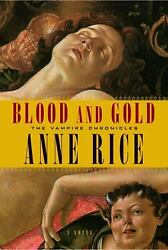 Blood and Gold (Vampire Chronicles) by Rice Anne
