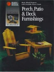 Porch Patio & Deck Furnishings (Basic Wood Projects with Portable Power Tools)