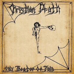 Christian Death Only Theatre of Pain New Vinyl LP Reissue $21.49