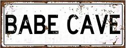 Babe Cave Metal Sign She Shack She Shed Street Sign