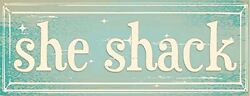 She Shack Metal Sign Woman Cave She Shed Rustic Décor