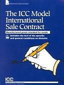 The Icc Model International Sale Contract: Manufactured Goods Intended for...
