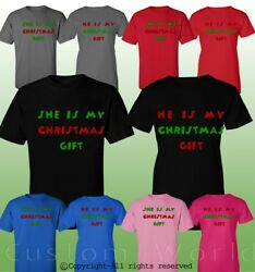 She is My Christmas Gift He is My Christmas Gift Matching Shirts for Couples