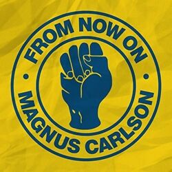 Magnus Carlson - From Now On [New 12