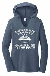 Shes Beauty Grace Punch Face Funny Ladies Hoodie T-Shirt Fighter Workout Tee