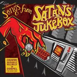 VARIOUS ARTISTS SONGS FROM SATAN'S JUKEBOX 1: COUNTRY [SINGLE] NEW VINYL