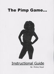 The Pimp Game: Instructional Guide by Mickey Royal (2000 Paperback)
