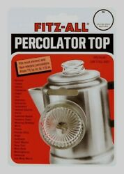 FITZ-ALL Glass Replacement Percolator Top Clear Universal Coffee 1316
