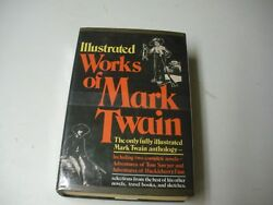 Illustrated Works Of Mark twain1979 HCDJ Including 2Complete Novels+ Selections