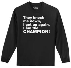 Mens Knock Me Down I Get Up I Am The Champion L S Tee Music Country Shirt $9.99