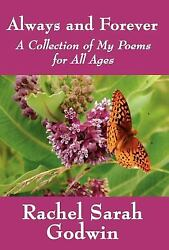 Always and Forever : A Collection of My Poems for All Ages  (ExLib)