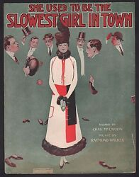 She Used to Be The Slowest Girl In Town 1914 Large Format Sheet Music