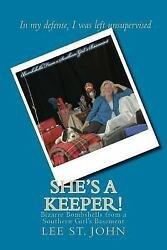 She's a Keeper! : Confessions from a Southern Girl's Closet by Lee St. John