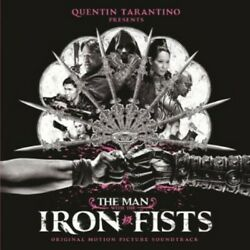 Various Artists - The Man with the Iron Fists (Original Motion Picture Soundtrac