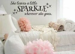 She Leaves A Little Sparkle Wherever She Goes Wall Decal Sticker 33.3