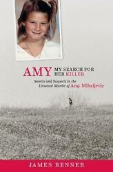 Amy : Secrets and Suspects in the Unsolved Murder of Amy...  (NoDust)