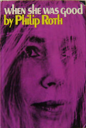 Philip Roth  When She Was Good Modern Literature 1967 First Edition Signed