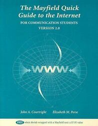 The Mayfield Quick Guide to the Internet : For Communication Students:...