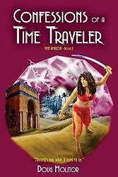 Confessions of a Time Traveler : Time Amazon - Book 2 by Doug Molitor