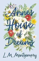 Anne's House of Dreams  (ExLib) by L. M. Montgomery