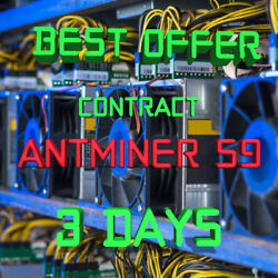 Ƀ💲✅⚡ 3 days 72 Hours Mining Contract 14.5 THs AntMiner S9 Bitmain BITCOIN BTC