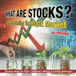 What are Stocks? Understanding the Stock Market - Finance Book for Kids  Chi…