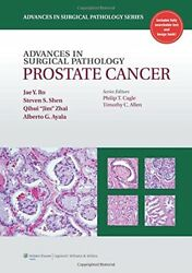 Advances in Surgical Pathology: Prostate Cancer by Ro MD  PhD Dr. Jae Y.She…