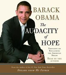 The Audacity of Hope: Thoughts on Reclaiming the American Dream  (ExLib NoDust)