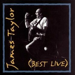 Best Live by James Taylor (Vocals) (CD Jun-1994 Columbia (USA))