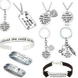 SHE BELIEVED SHE COULD SO SHE DID Gift For Her Motivational Keychains Bracelet