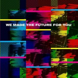 Various Artists - We Made The Future For You  Various [New Vinyl]