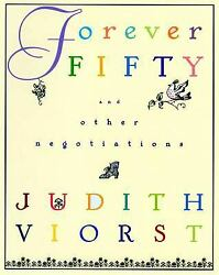 Forever Fifty (Judith Viorst's Decades)  (ExLib) by Viorst Judith