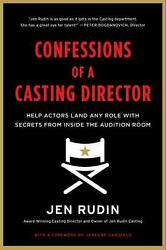Confessions of a Casting Director: Secrets from Inside the Audition...  (ExLib)