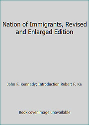 Nation of Immigrants Revised and Enlarged Edition
