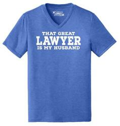 Mens That Great Lawyer My Husband Triblend V Neck $9.99