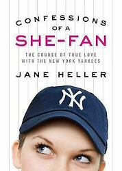 Confessions of a She-Fan : The Course of True Love with the New York...  (ExLib)