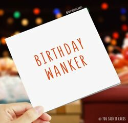 Birthday Wanker Funny Card Rude Card Offensive Card Novelty Birthday Card GBP 2.99