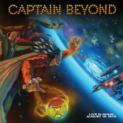 PRE-ORDER Captain Beyond - Live In Miami - August 19 1972 [Vinyl New]
