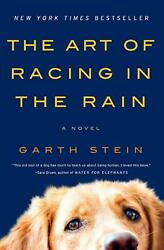 The Art of Racing in the Rain: A Novel (2018 Paperback) by Garth Stein NEW