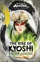 Avatar The Last Airbender: The Rise of Kyoshi (2019 Hardcover) by F. C. Yee