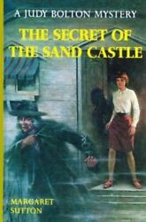 The Secret of the Sand Castle (Judy Bolton Mysteries) Sutton Margaret