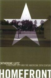 Homefront : A Military City and the American Twentieth Century  (NoDust)