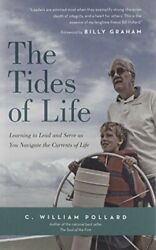 The Tides of Life: Learning to Lead and Serve as You Navigate the Currents of…