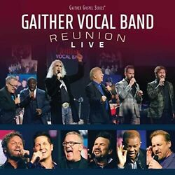 Gaither Vocal Band - Reunion: Live [New CD] $13.58