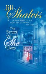 The Street Where She Lives by Jill Shalvis