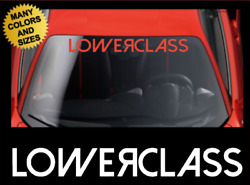 Lower Class Windshield Banner Vinyl Decal Sticker Window Low Stance for Toyota $15.99